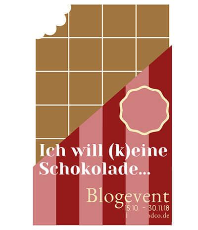 Blog-Event - Ich will (k)eine Schokolade